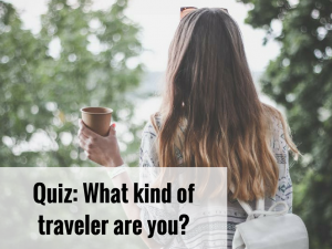 QUIZ: What kind of traveler are you?