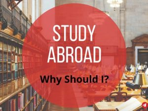 Study Abroad: Why should I?