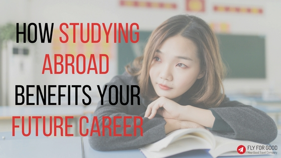 How Studying Abroad Benefits Your Future Career