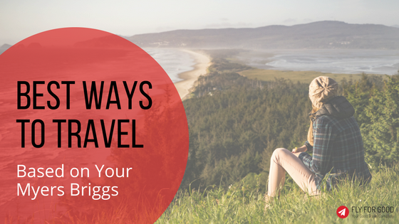 Best Ways to Travel Based on Your Myers Briggs